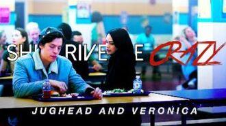 Jughead & Veronica ✗ She Drive Me Crazy