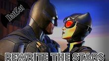 Telltale BatCat Rewrite The Stars