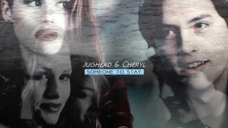 ►Jughead & Cheryl│Someone to stay