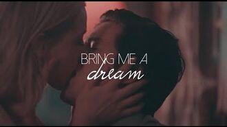 Betty + Jughead ; Bring Me A Dream (+2x12)