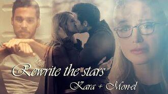 Kara and Mon-El - Rewrite the Stars (+3x07)