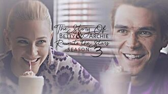 The Story Of Betty & Archie Rewrite The Stars Season 3