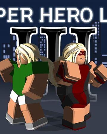 Super Hero Life Iii Shl Roblox Wiki Fandom