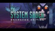 System Shock Enhanced Edition Trailer
