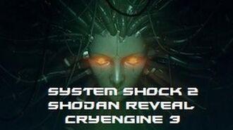 System Shock 2 Remake (SHODAN Reveal) - CryEngine 3-0