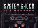 System Shock I.C.E. Breaker