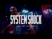 "System Shock ""The Art of Gore"" Dismemberment Feature - Nightdive Studios"
