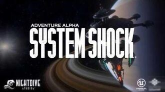 System Shock Adventure Alpha 1st Look - Nightdive Studios