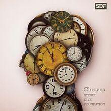 STEREO DIVE FOUNDATION -Chronos