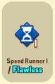 ItemAbilityUnlockedSpeed Runner1Flawless.png