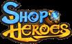Willkommen auf der deutschen Shop Heroes Wikia!