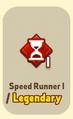 ItemAbilityUnlockedSpeed Runner1Legendary.png