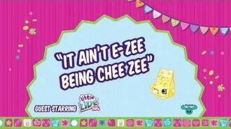 """Shopkins Presents... """"It Aint E-Zee Being Chee Zee"""""""
