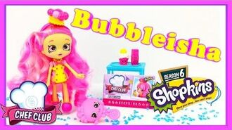 Shopkins Shoppies Chef Club Bubbleisha Doll Shopkins Season 6 Doll Shopkins