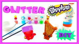 Glitter Shopkins DIY - 6 Season 5 make your own Ultra Rare Shopkins - Craft Video PART 2 shopkins