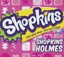 Shopkins Holmes