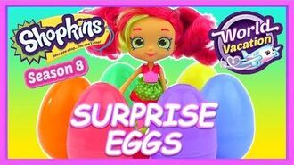 Shopkins Season 8 SPECIAL EDITIONS World Vacation NEW Surprise Eggs Opening Video