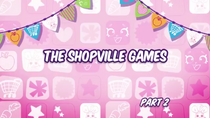 Shopville Game 2