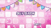 Silly season 3