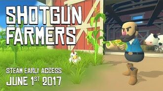 Shotgun Farmers - Early Access Trailer