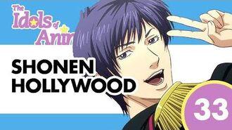 Shounen Hollywood - The Idols of Anime 33
