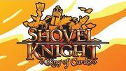 Shovel Knight King of Cards Trailer
