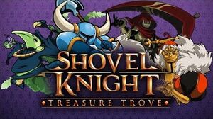 Shovel Knight- Treasure Trove Trailer