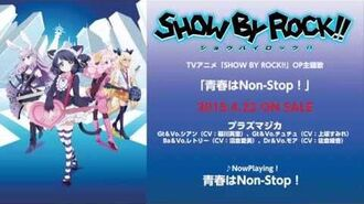 Show by Rock!! Theme and Insert Song Medley Version 1