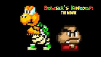 Bowser's Kingdom Complete Series The Movie
