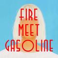 Fire Meet Gasoline cover alt.png