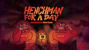 Henchmanforaday