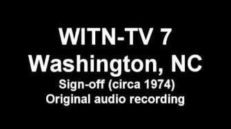 WITN-TV 7 Sign-off (Circa 1974)