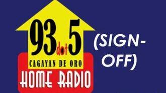 Home Radio 93.5 (Sign-Off)