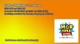 DXRR-FM MOR 101.1 Davao Sign-on and Sign-off -12-FEB-2018--0