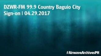 DZWR-FM 99.9 Country Baguio City sign-on (4.29