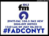 DWFT-FM 104.3 Sign On and Sign Off