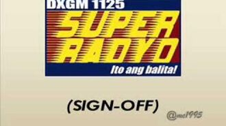 SIGN OFF - DXGM 1125 SUPER RADYO DAVAO