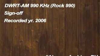 DWRT-AM 990 KHz Rock 990 Sign-off (recorded 2006)