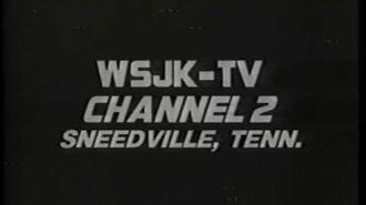 WSJK-TV Channel 2 (now WETP), Sneedville TN - Sign-off & Sign-0n recorded 1988