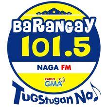 Barangay 101.5 Naga