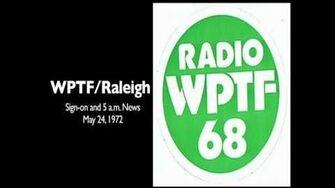 WPTF Radio Sign-on and News (May 24, 1972)