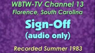 WBTW Channel 13, Florence SC - Sign Off recorded Summer 1983 (audio only)