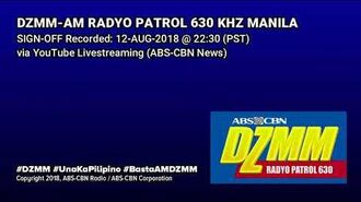 DZMM-AM Radyo Patrol 630 Manila Sign-off -12-AUG-2018-