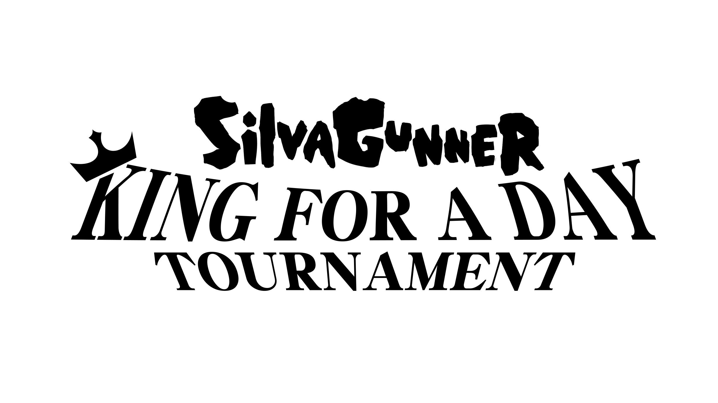 King for a Day Tournament | SiIvaGunner Wikia | FANDOM