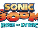 Main Theme - Sonic Boom Rise of Lyric