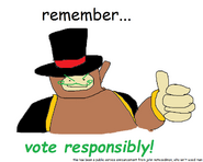 Vote responsibly (john notwoodman)