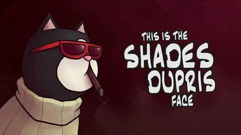 Shades DuPris Intro