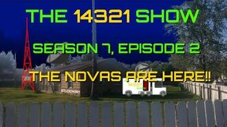 THE 14321 SHOW - Season 7, Episode 2 (The Novas are Here!!)
