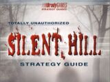 Totally Unauthorized Silent Hill Strategy Guide