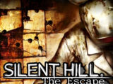 Silent Hill: The Escape